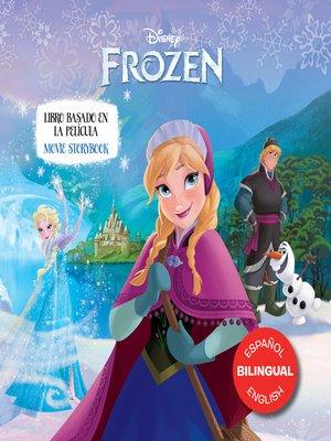 cover image of Disney FrozenMovie Storybook / Libro basado en la película