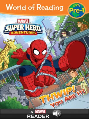 cover image of Super Hero Adventures: Thwip! You Are It!