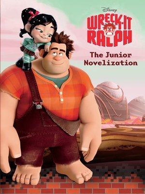 cover image of Wreck-It Ralph Junior Novel
