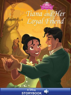 cover image of Tiana and Her Loyal Friend