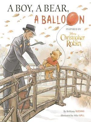 cover image of A Boy, a Bear, a Balloon