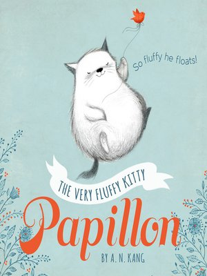 cover image of The Very Fluffy Kitty, Papillon
