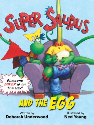 cover image of Super Saurus and the Egg