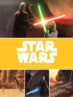 cover image of The Prequel Trilogy Stories: Attack of the Clones