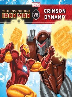 cover image of The Invincible Iron Man vs. Crimson Dynamo