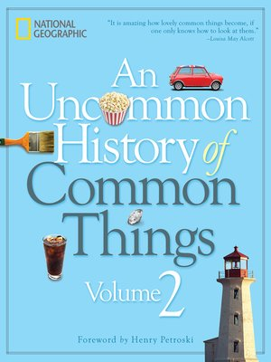 cover image of An Uncommon History of Common Things, Volume 2