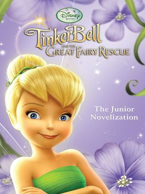 cover image of Tinker Bell and the Great Fairy Rescue Junior Novel