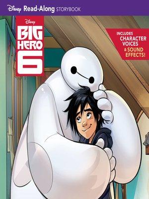 cover image of Big Hero 6 Read-Along Storybook