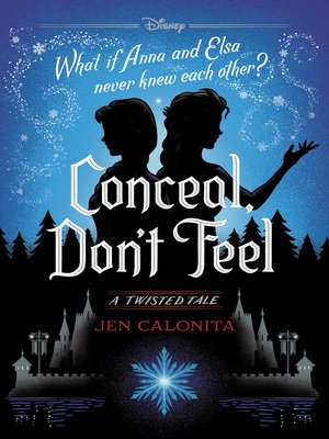 cover image of Conceal, Don't Feel: A Twisted Tale