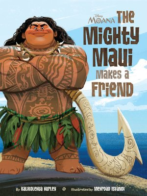 cover image of The Mighty Maui Makes a Friend
