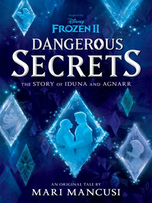 cover image of Dangerous Secrets