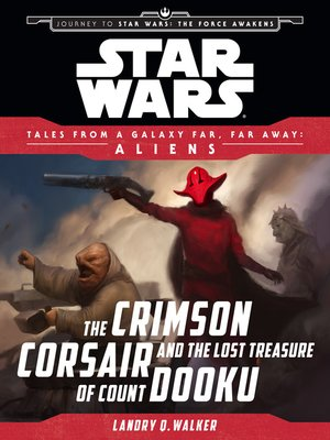 cover image of The Crimson Corsair and the Lost Treasure of Count Dooku