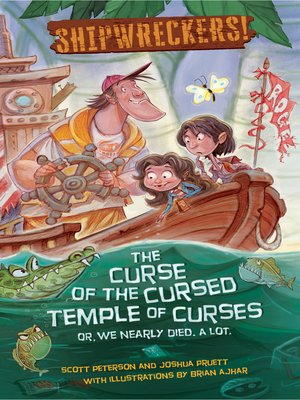 cover image of The Curse of the Cursed Temple of Curses--or--We Nearly Died. A Lot.