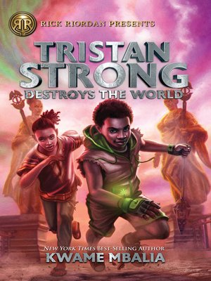 cover image of Tristan Strong Destroys the World
