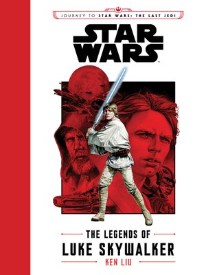 cover image of The Legends of Luke Skywalker