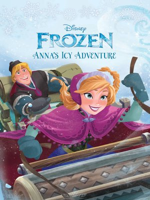 cover image of Anna's Icy Adventure