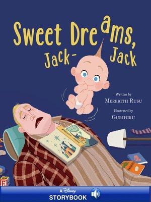 cover image of Sweet Dreams, Jack-Jack