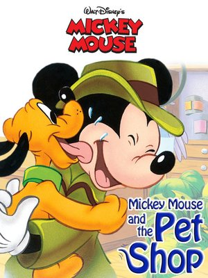 cover image of Mickey Mouse and the Pet Shop