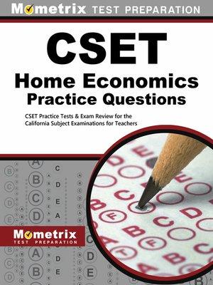 CSET Home Economics Practice Questions by CSET Exam Secrets