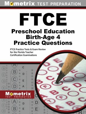 cover image of FTCE Preschool Education Birth-Age 4 Practice Questions