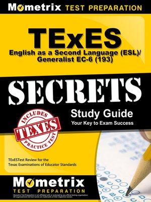 texes (193) english as a second language (esl)/generalist ec-6 exam