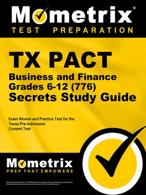 cover image of TX PACT Business and Finance: Grades 6-12 (776) Secrets Study Guide