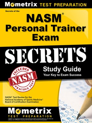 Secrets of the NASM Personal Trainer Exam Study Guide by NASM Exam ...