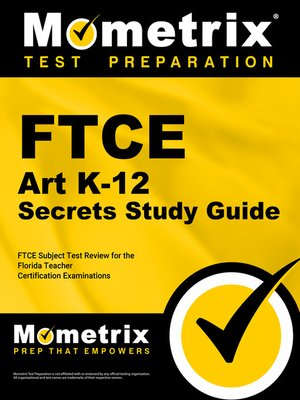 ftce art k 12 secrets study guide by ftce subject exam secrets test rh overdrive com English Language Arts Reading Subject Area FTCE Study Guides
