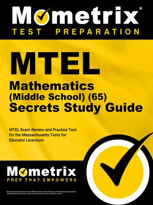cover image of MTEL Mathematics (Middle School) (65) Secrets Study Guide