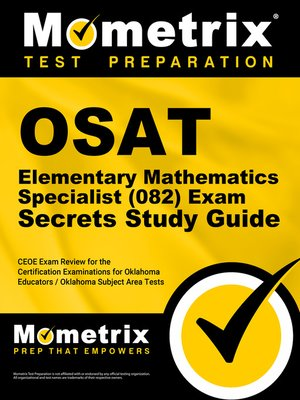 cover image of OSAT Elementary Mathematics Specialist (082) Secrets Study Guide