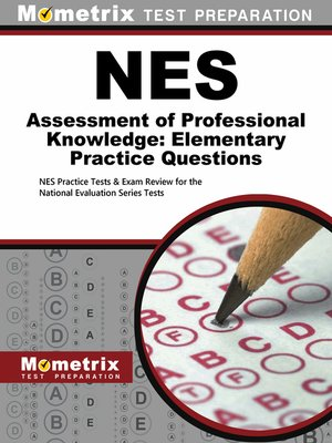 cover image of NES Assessment of Professional Knowledge: Elementary Practice Questions