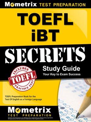 cover image of TOEFL iBT Secrets Study Guide
