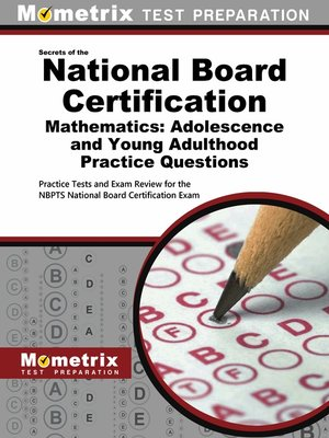 cover image of National Board Certification Mathematics: Adolescence and Young Adulthood Practice Questions