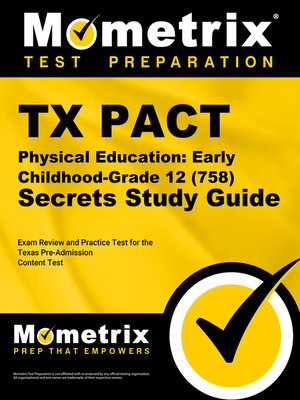 cover image of TX PACT Physical Education: Early Childhood-Grade 12 (758) Secrets Study Guide