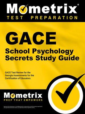 GACE School Psychology Secrets Study Guide by GACE Exam Secrets Test
