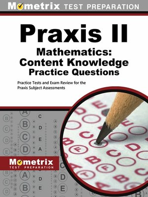 cover image of Praxis Mathematics: Content Knowledge Practice Questions