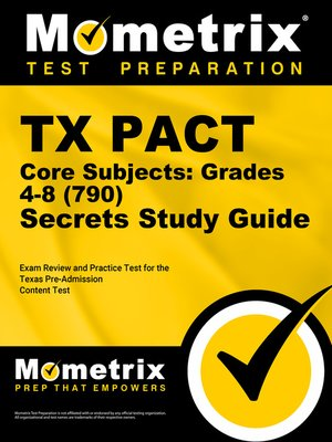 cover image of TX PACT Core Subjects: Grades 4-8 (790) Secrets Study Guide