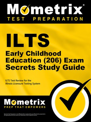 cover image of ILTS Early Childhood Education (206) Exam Secrets Study Guide