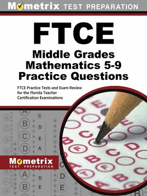 cover image of FTCE Middle Grades Mathematics 5-9 Practice Questions