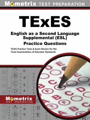 texes english as a second language supplemental (esl) practice