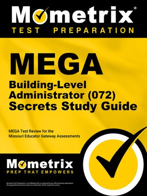 cover image of MEGA Building-Level Administrator (072) Secrets Study Guide