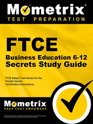 FTCE Business Education 6-12 Secrets Study Guide by FTCE Subject ...
