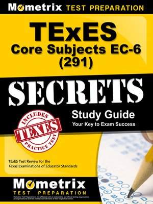 cover image of TExES Core Subjects EC-6 (291) Secrets Study Guide