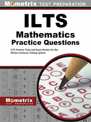 cover image of ILTS Mathematics Practice Questions