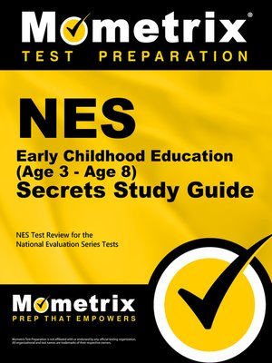 cover image of NES Early Childhood Education (Age 3 - Age 8) Secrets Study Guide