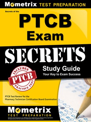 Secrets of the ptcb exam study guide by ptcb exam secrets test.