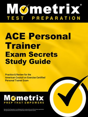 Secrets of the ACE Personal Trainer Exam Study Guide by ACE Exam ...