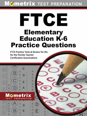 cover image of FTCE Elementary Education K-6 Practice Questions