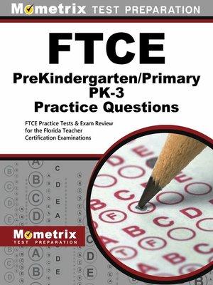cover image of FTCE PreKindergarten/Primary PK-3 Practice Questions