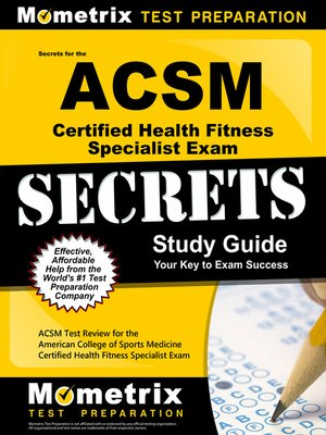 secrets of the acsm certified health fitness specialist exam study ...